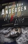Monster Lilit by Kenneth Bøgh Andersen