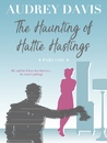 The Haunting of Hattie Hastings (Part One)
