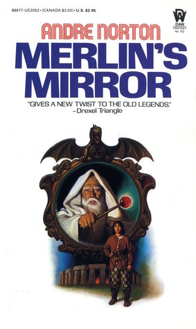 Merlin's Mirror by Andre Norton