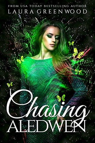 Chasing Aledwen (Fated Seasons #2) by Laura Greenwood