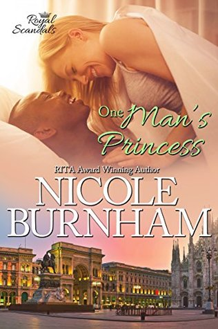 One Man's Princess (Royal Scandals, #6)