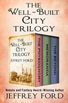 The Well-Built City Trilogy: The Physiognomy, Memoranda, and The Beyond