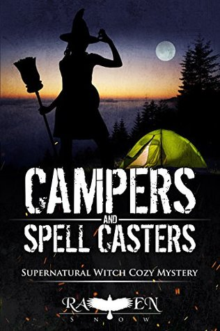 """Campers and Spell Casters (Harper """"Foxxy"""" Beck, #14)"""