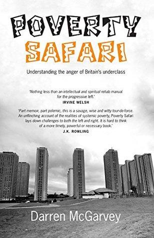 Poverty Safari by Darren McGarvey