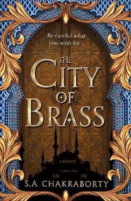 The City of Brass (The Daevabad Trilogy #1) por S.A. Chakraborty