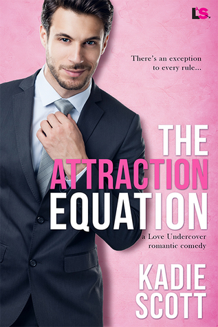The Attraction Equation by Kadie Scott