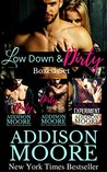 Low Down & Dirty Boxed Set