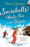 Snowballs by Fliss Chester