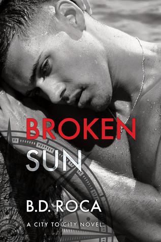 Broken Sun (City to City, #2)
