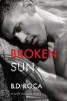Broken Sun (City to City, #2)