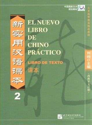 El Nuevo Libro de Chino Practico: Libro de Texto 2