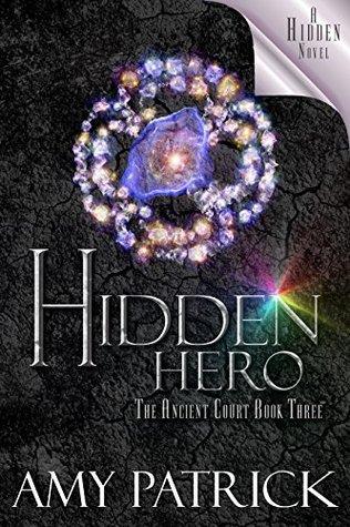 Hidden Hero (Ancient Court, #3) (Hidden Saga, #9)