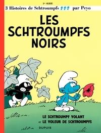 Les Schtroumpfs noirs (Les Schtroumpfs, #1)