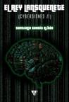 El rey Lansquenete (Cybersiones, #1)