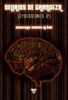 Delirios de grandeza (Cybersiones, #2)