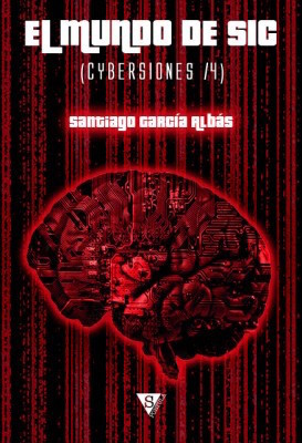 El mundo de SIC (Cybersiones, #4)
