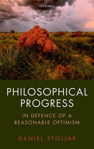 Philosophical Progress: In Defence of a Reasonable Optimism