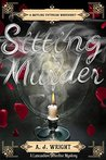 Sitting Murder (Lancashire Detective, #4)