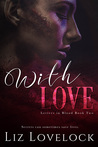 With Love (Letters in Blood, #2)