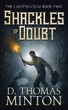 Shackles of Doubt (Calypto Cycle Book 2)