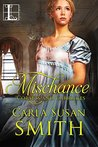 Mischance (Corsets and Carriages, #1)