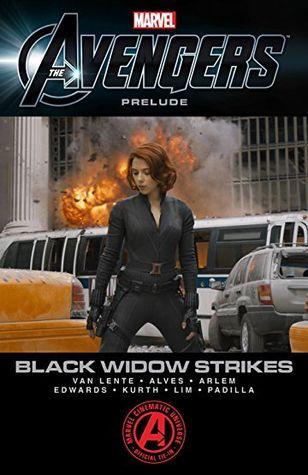 Marvel's The Avengers Prelude - Black Widow Strikes by Fred Van Lente