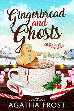 Gingerbread and Ghosts (Peridale Cafe Mystery #10)