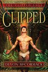 Clipped (The Clipped Saga, #1)