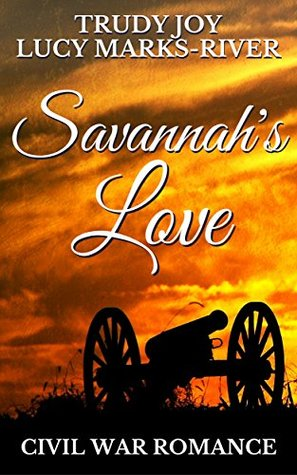 Savannah's Love: A Civil War Romance