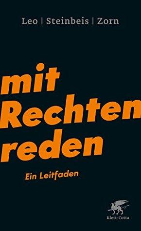 Mit Rechten reden by Per Leo