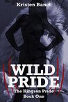 Wild Pride (The Kingson Pride, #1)