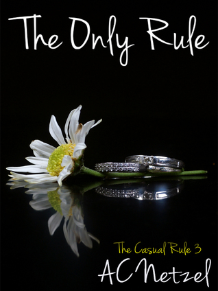 The Only Rule (The Casual Rule 3)