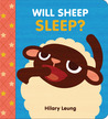 Will Sheep Sleep? by Hilary Leung