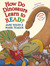 How Do Dinosaurs Learn to Read? by Jane Yolen