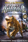 Stormspeaker (Spirit Animals: Fall of the Beasts #7)