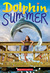 Dolphin Summer by Catherine Hapka