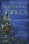 Traditional Wicca...