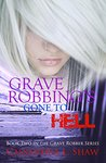 Grave Robbing's Gone to Hell