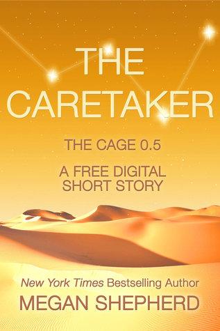 The Caretaker (The Cage #0.5)