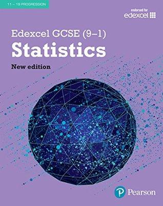 Edexcel GCSE (9-1) Statistics Student Book (Edexcel GCSE Statistics 2017)