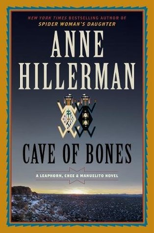 Cave of Bones by Anne Hillerman
