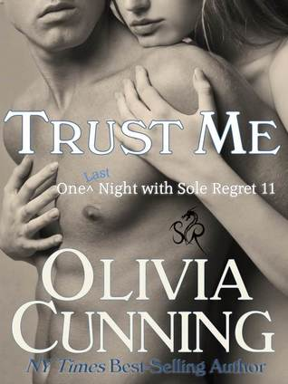 Trust Me (One Night with Sole Regret, #11)