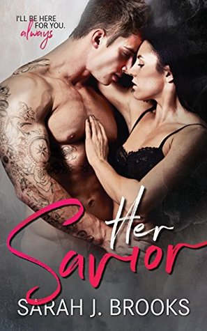 Her Savior by Sarah J. Brooks