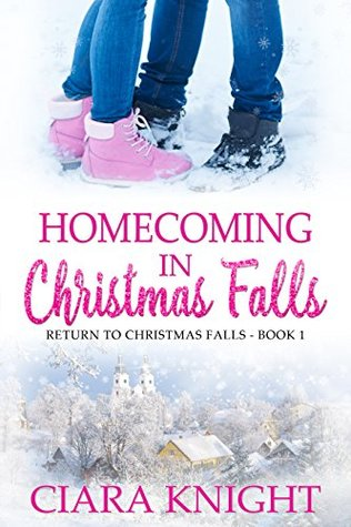 Homecoming in Christmas Falls (Return to Christmas Falls #1)