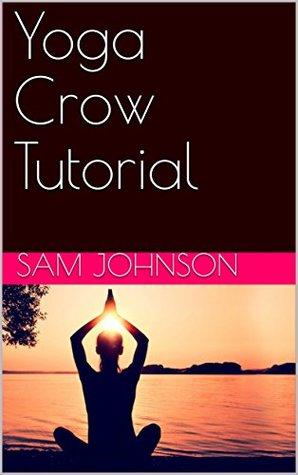 Yoga Crow Tutorial