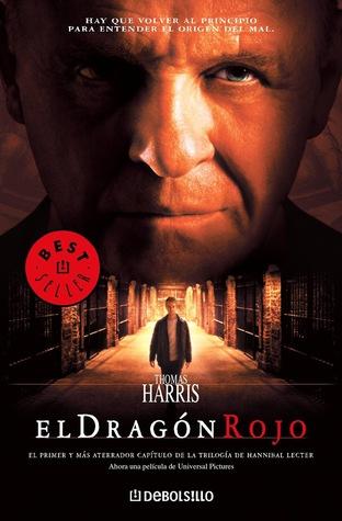 El dragón rojo (Hannibal Lecter, #1)