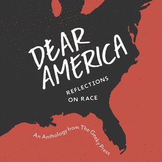Dear America: Reflections on Race
