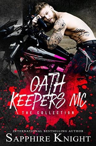 Oath Keepers MC: The Collection (Russkaya Mafiya/Oath Keepers MC, #2,3,4,7)