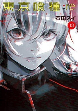 東京喰種トーキョーグール:re 13 [Tokyo Guru:re 13] (Tokyo Ghoul:re, #13)