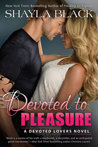 Devoted to Pleasure (Devoted Lovers)